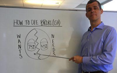 How to Die Broke(ish)